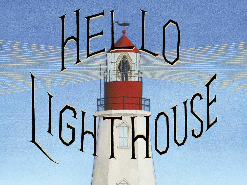 Hello, Lighthouse! by Sophie Blackall